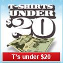 T-Shirts Under 20