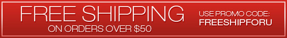 Free Shipping on Orders $50+ USE CODE: FREESHIPFORU