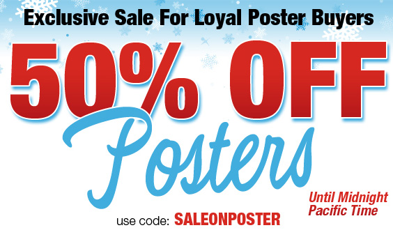 50% Off For Loyal Poster Buyers