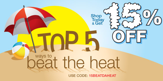 Beat the Heat with 15% Off!
