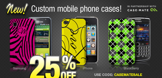 Save 25% on new custom cases for your BlackBerry, iPhone and more!