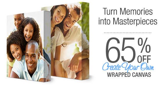 65% off                                   custom wrapped canvas prints!