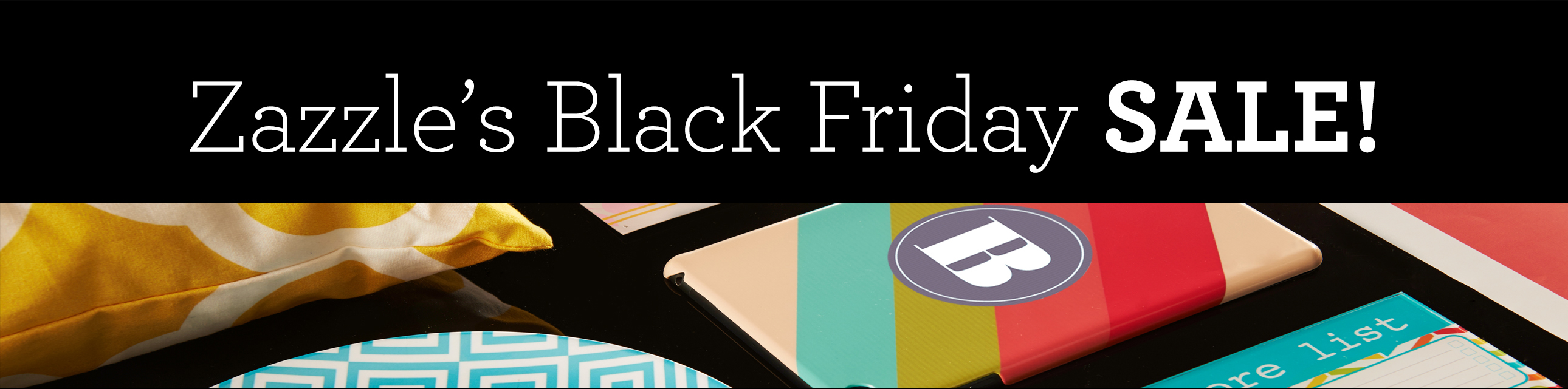 Zazzle Black Friday
